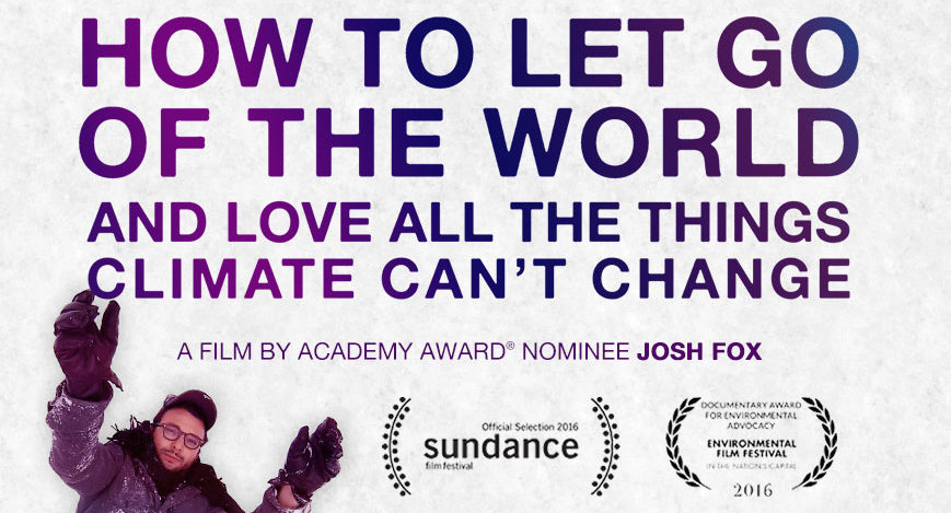 London film screening: How to Let Go of the World